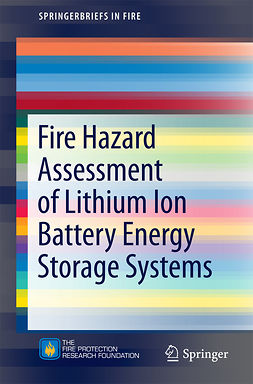 Blum, Andrew F. - Fire Hazard Assessment of Lithium Ion Battery Energy Storage Systems, e-bok