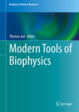Jue, Thomas - Modern Tools of Biophysics, ebook