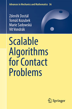 Dostál, Zdeněk - Scalable Algorithms for Contact Problems, e-kirja