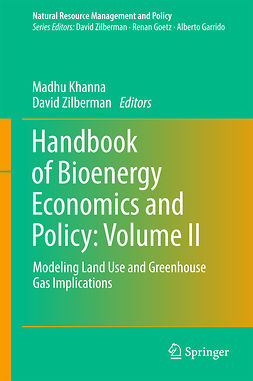 Khanna, Madhu - Handbook of Bioenergy Economics and Policy: Volume II, ebook