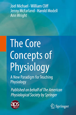Cliff, William - The Core Concepts of Physiology, e-bok