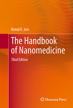 Jain, Kewal K. - The Handbook of Nanomedicine, ebook