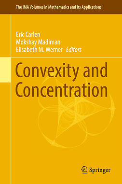 Carlen, Eric - Convexity and Concentration, ebook