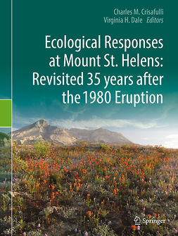 Crisafulli, Charles M. - Ecological Responses at Mount St. Helens: Revisited 35 years after the 1980 Eruption, e-kirja