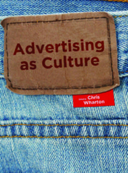 Wharton, Chris - Advertising as Culture, ebook