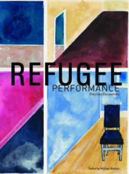 Balfour, Michael - Refugee Performance, ebook