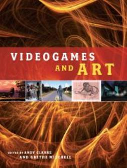 Clarke, Andy  - Videogames and Art, ebook