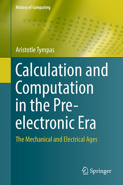 Tympas, Aristotle - Calculation and Computation in the Pre-electronic Era, ebook