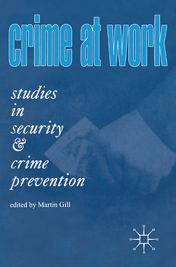 Gill, Martin - Crime At Work, e-bok