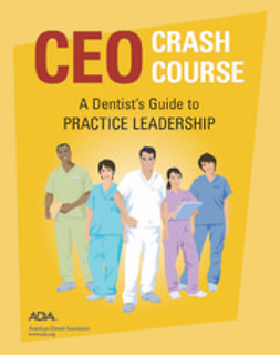 American Dental Association, ADA - CEO Crash Course, e-kirja