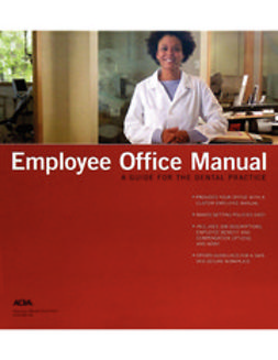American Dental Association, ADA - Employee Office Manual, e-kirja