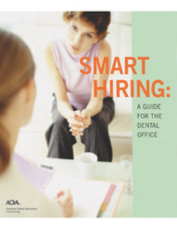 American Dental Association, ADA - Smart Hiring, ebook