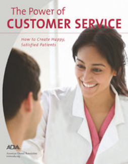 American Dental Association, ADA - The Power of Customer Service, e-kirja