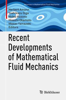Amann, Herbert - Recent Developments of Mathematical Fluid Mechanics, e-bok