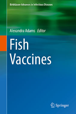 Adams, Alexandra - Fish Vaccines, ebook