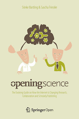 Bartling, Sönke - Opening Science, ebook