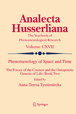 Tymieniecka, Anna-Teresa - Phenomenology of Space and Time, e-kirja