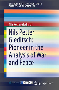 Gleditsch, Nils Petter - Nils Petter Gleditsch: Pioneer in the Analysis of War and Peace, e-bok