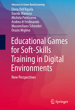 Dell'Aquila, Elena - Educational Games for Soft-Skills Training in Digital Environments, ebook