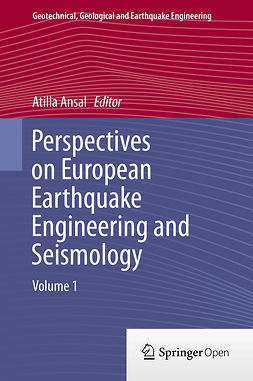 Ansal, Atilla - Perspectives on European Earthquake Engineering and Seismology, ebook