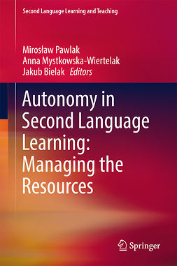 Bielak, Jakub - Autonomy in Second Language Learning: Managing the Resources, e-kirja