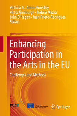 Ateca-Amestoy, Victoria M. - Enhancing Participation in the Arts in the EU, e-kirja
