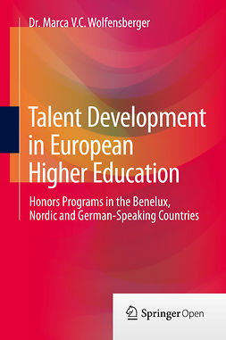 Wolfensberger, Dr. Marca V.C. - Talent Development in European Higher Education, ebook