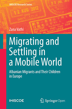 Vathi, Zana - Migrating and Settling in a Mobile World, e-bok