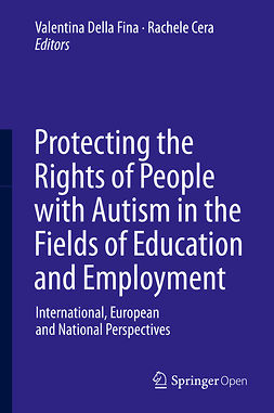 Cera, Rachele - Protecting the Rights of People with Autism in the Fields of Education and Employment, ebook