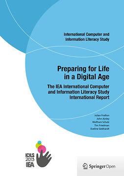 Ainley, John - Preparing for Life in a Digital Age, e-kirja