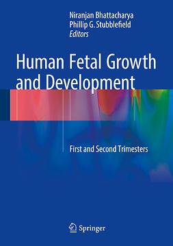 Bhattacharya, Niranjan - Human Fetal Growth and Development, e-bok