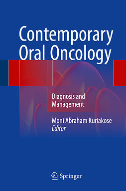 Kuriakose, Moni Abraham - Contemporary Oral Oncology, e-bok