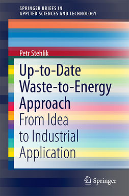 Stehlik, Petr - Up-to-Date Waste-to-Energy Approach, ebook