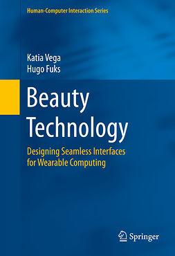 Fuks, Hugo - Beauty Technology, e-bok
