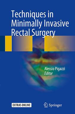 Pigazzi, Alessio - Techniques in Minimally Invasive Rectal Surgery, e-bok