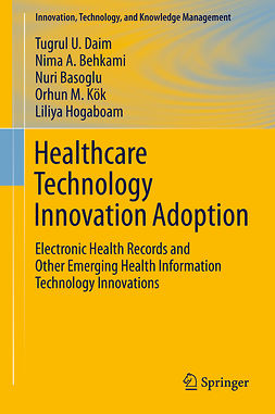Basoglu, Nuri - Healthcare Technology Innovation Adoption, ebook