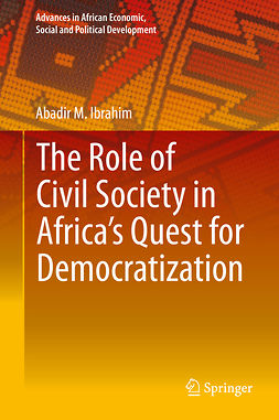 Ibrahim, Abadir M. - The Role of Civil Society in Africa's Quest for Democratization, ebook