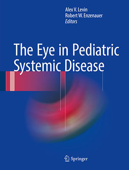 Enzenauer, Robert W. - The Eye in Pediatric Systemic Disease, ebook