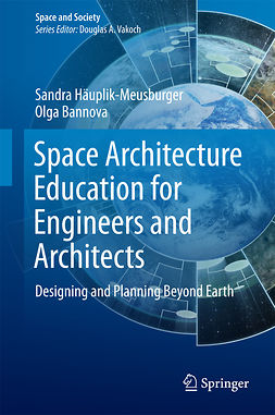 Bannova, Olga - Space Architecture Education for Engineers and Architects, ebook