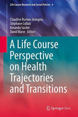 Blane, David - A Life Course Perspective on Health Trajectories and Transitions, e-bok