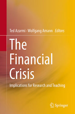 Amann, Wolfgang - The Financial Crisis, e-bok