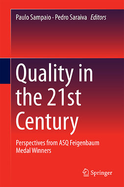 Sampaio, Paulo - Quality in the 21st Century, e-bok