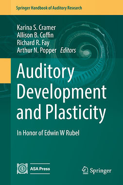 Coffin, Allison B. - Auditory Development and Plasticity, ebook