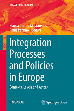 Garcés-Mascareñas, Blanca - Integration Processes and Policies in Europe, e-bok