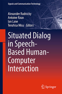 Lane, Ian - Situated Dialog in Speech-Based Human-Computer Interaction, e-bok