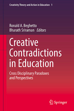 Beghetto, Ronald A. - Creative Contradictions in Education, ebook