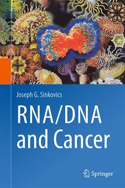 Sinkovics, Joseph G. - RNA/DNA and Cancer, ebook