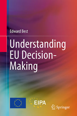 Best, Edward - Understanding EU Decision-Making, ebook