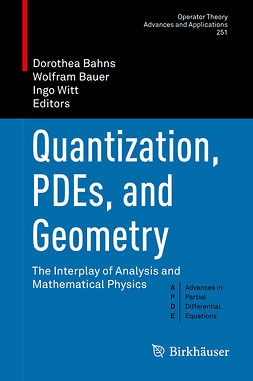 Bahns, Dorothea - Quantization, PDEs, and Geometry, ebook