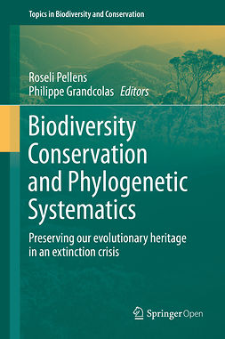 Grandcolas, Philippe - Biodiversity Conservation and Phylogenetic Systematics, e-bok